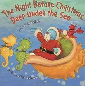 The Night Before Christmas Deep Under the Sea Hard